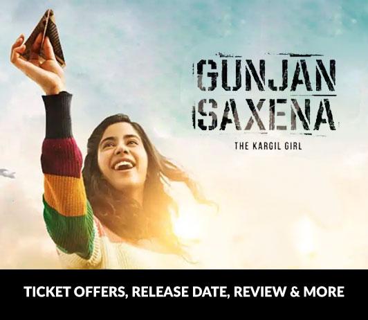 Gunjan Saxena The Kargil Girl Ticket Offers Review Release Date More