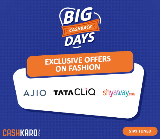 Big Cashback Days - The Go To Event For Fashion Lovers