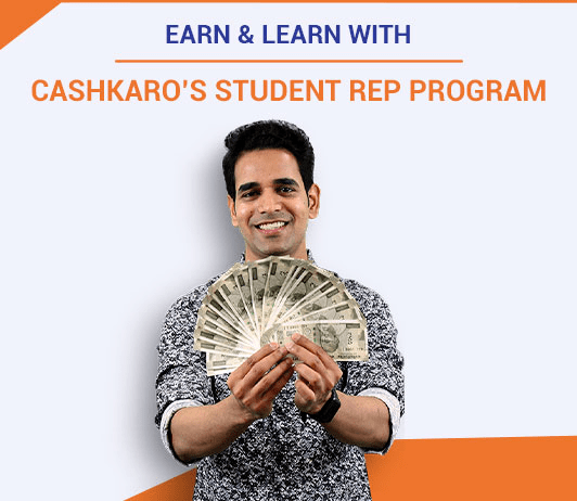 Benefits of CashKaro Student Rep Program