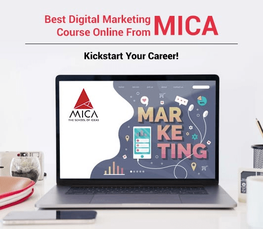 PG in Digital Marketing & Communications from MICA: Kickstart Your Career Now!