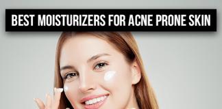 Best Moisturizers for Acne Prone Skin