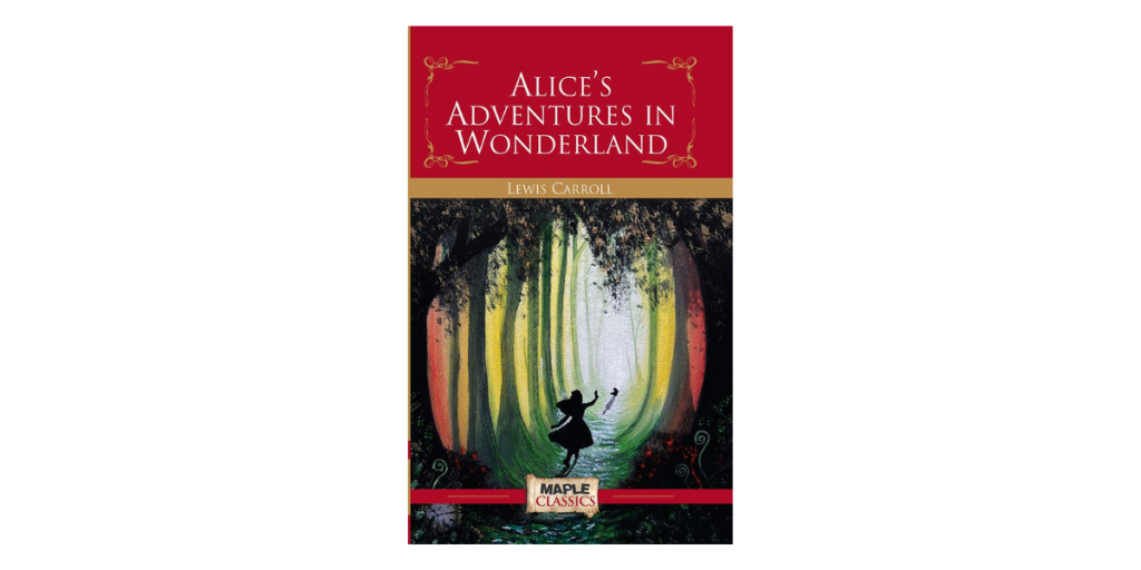 Alice's Adventures in the Wonderland by Lewis Carroll