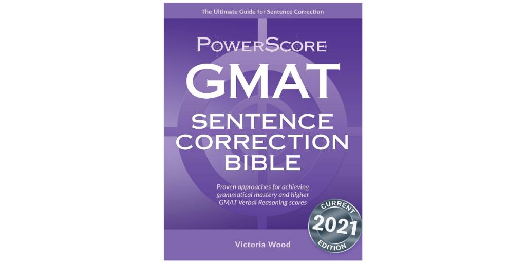 Powerscore GMAT Sentence Correction Bible