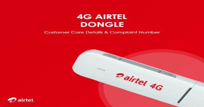 4G Airtel Dongle Customer Care