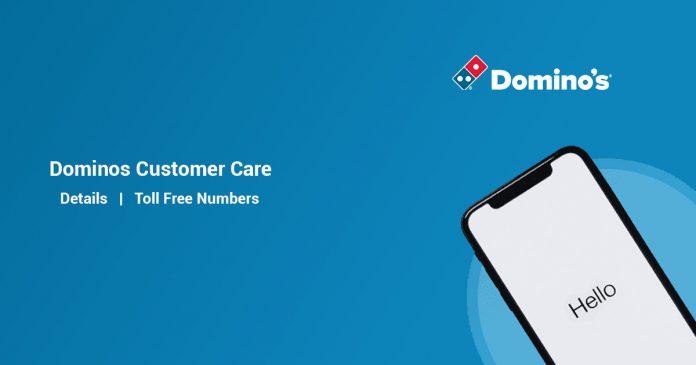 Dominos Customer Care