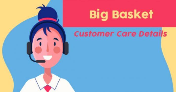 BigBasket Customer Care