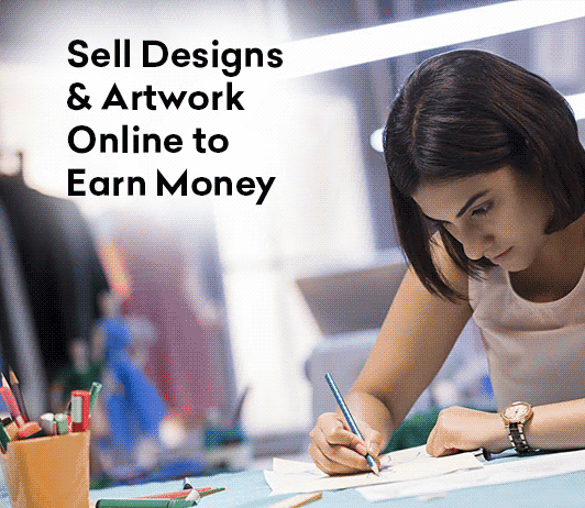Sell Designs and Artwork