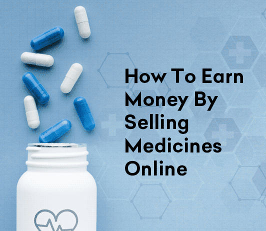 Selling Medicines Online