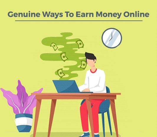 Genuine Ways to earn Online